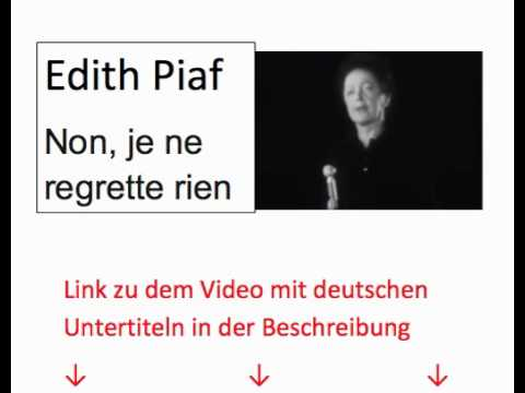 Edith Piaf - Non, je ne regrette rien franz., deutsche, engl., port., span. Untertiteln