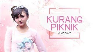 Download lagu Jihan Audy - Kurang Piknik (Official Music Video)