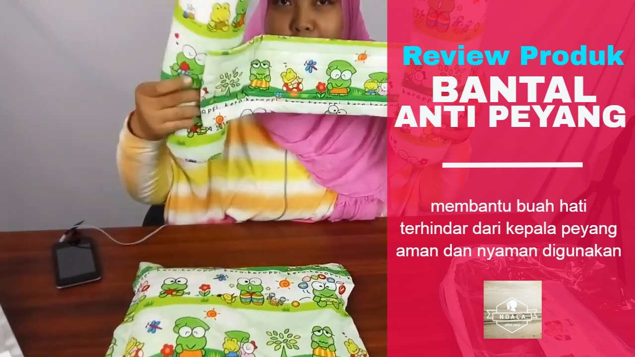 Video Review Bantal Anti Peyang Youtube Peang Bayi Toko Noala