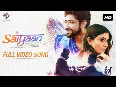 SAIYAAN   A Musical Short Film   Soumitra   Lily Chakravarty   Gaurav   Anindita Bose