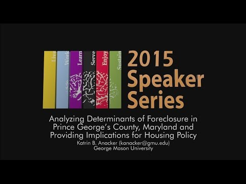 Analyzing Determinants of Foreclosure in Prince George's County, MD May 27, 2015