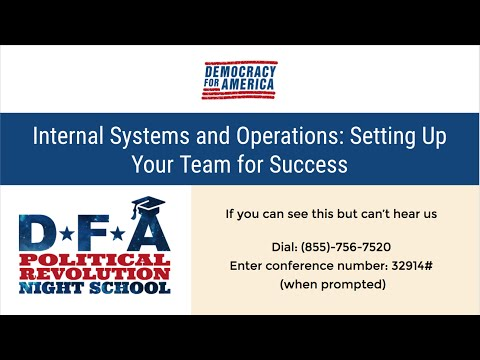 DFA Political Revolution Night School #5: Internal Systems and Operations