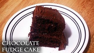 How To Make Moist Chocolate Fudge Cake