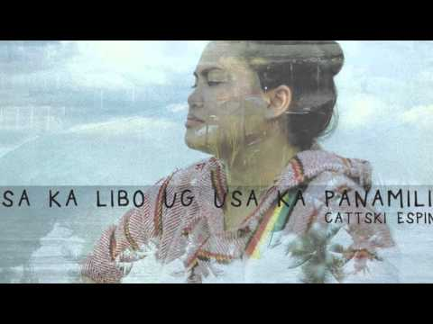 Cattski - Usa Ka Libo Ug Usa Ka Panamilit [Official Audio]