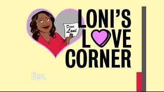 Loni's Love Advice