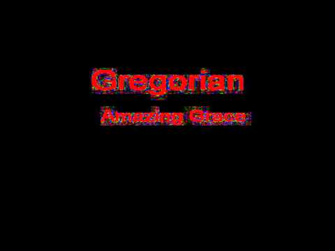 Gregorian Amazing Grace + Lyrics