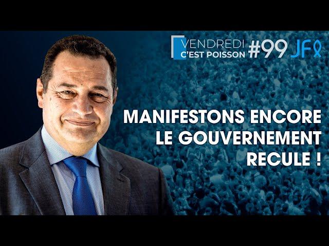 Manifestons encore le Gouvernement recule ! | VCP 99