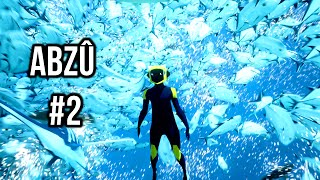 ABZU - SWIMMING WITH KILLER WHALES & SCHOOLS! - No Commentary Playthrough - PART 2