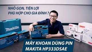 Máy khoan bắt vít dùng pin MAKITA HP333DSAE