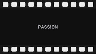 패션(PASSION) 여섯번째 메이킹필름