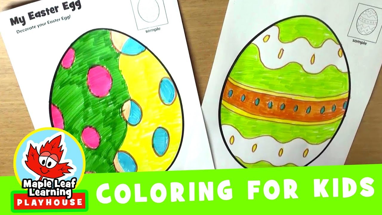 Easter Egg Coloring Page For Kids Maple Leaf Learning Playhouse Youtube