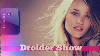 Droider Show #191. Новый Nexus и блокировка приложений
