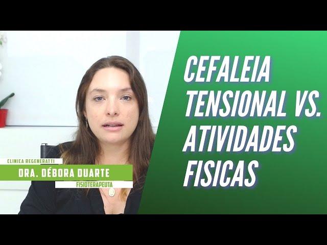 Cefaleia Tensional e Atividade física