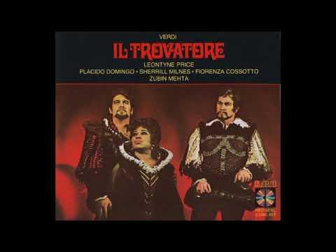 Il trovatore; Domingo, Price, Milnes, Cossotto & Mehta; 1969