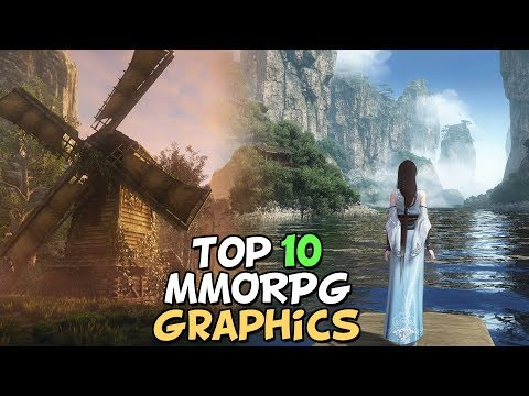 Top 10 MMORPG's With The Best Graphics