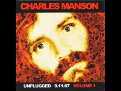 CHARLES MANSON 'Unplugged 9.11.67 Volume 1' CD (FULL ALBUM)