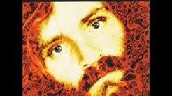 CHARLES MANSON 'Unplugged 9.11.67 Volume 1' CD (FULL ALBUM)