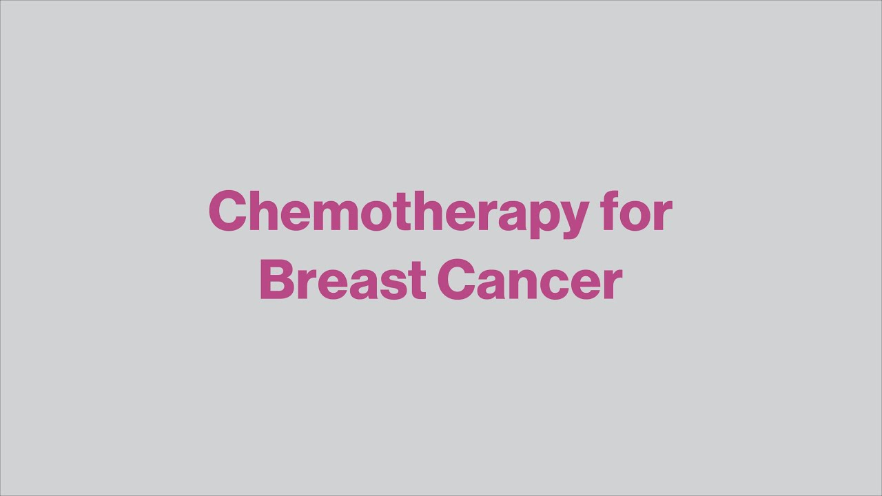 Chemotherapy for Breast Cancer