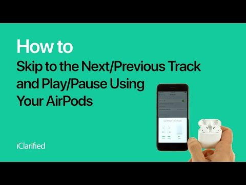 How to Skip to the Next/Previous Track and Play/Pause Using Your AirPods