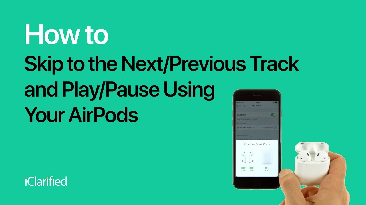 How to Skip to the Next Previous Track and Play Pause Using Your AirPods f95ac73ae92