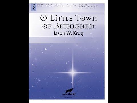 O Little Town of Bethlehem (Handbells) - Jason W. Krug