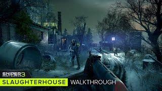 Sniper Ghost Warrior 3 Gameplay- Slaughterhouse Walkthrough