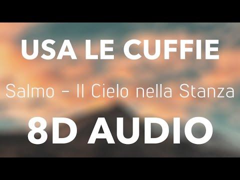 Salmo il cielo nella stanza 8d audio ft nstasia youtube for Il cielo nella stanza testo