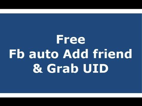 FACEBOOK AUTO ADD FRIEND dan GRAB UID (FREE DOWNLOAD)
