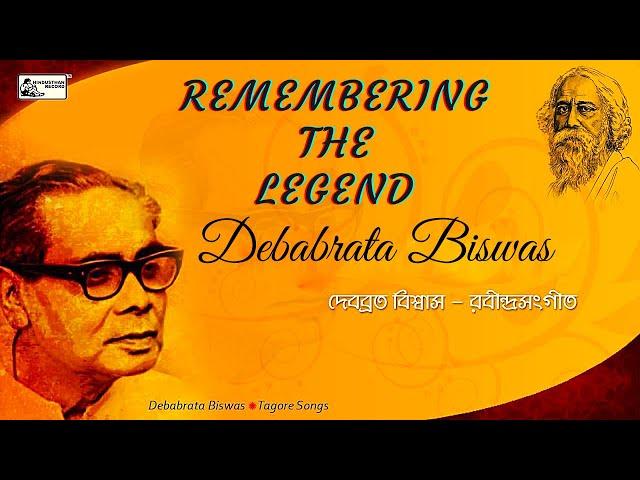 Remembering The Legend Debabrata Biswas   Rabindrasangeet   Tomar Kachhe E Bar Magi