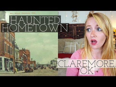 HAUNTED HOMETOWN  // CLAREMORE, OK