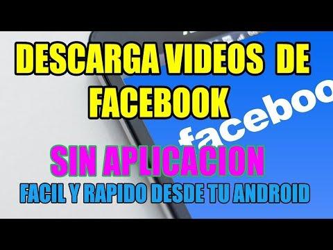 Como 📱Descargar Videos De Facebook Desde Tu Android📲 2019