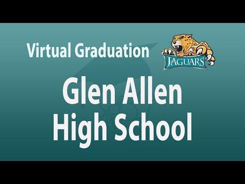 Glen Allen High School  Virtual Graduation 2020