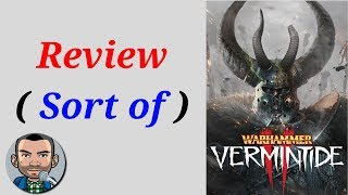 What is Vermintide 2 ❓ Gameplay and Review (Sort of)