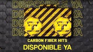 Carbon Fiber Hits | Ya Disponible