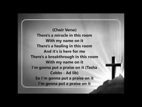 Put a praise on it by Tasha Cobbs The Video Lyrics.mp4