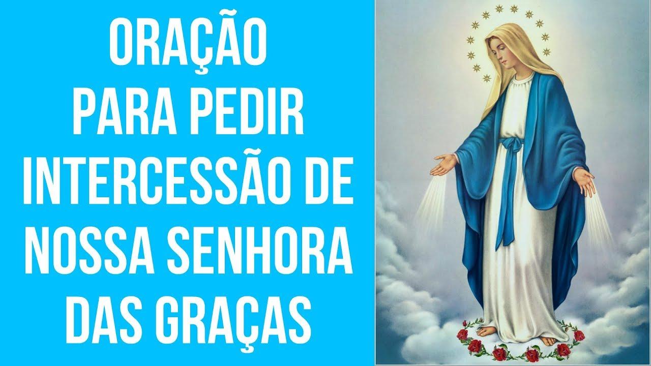 ORAÇÃO PARA PEDIR INTERCESSÃO DE NOSSA SENHORA DAS GRAÇAS