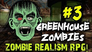 Greenhouse Zombies Part 3: Zombies Realism Mod 3.0 - Zombies RPG! (World at War Custom Zombies)