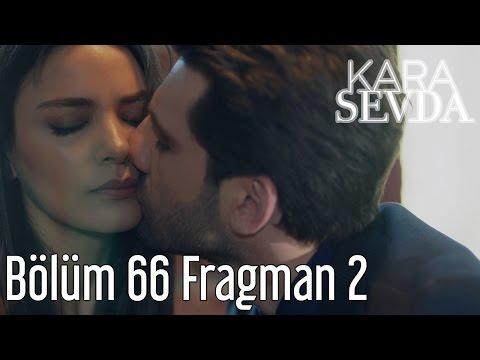 Kara Sevda 66. Bölüm 2. Fragman