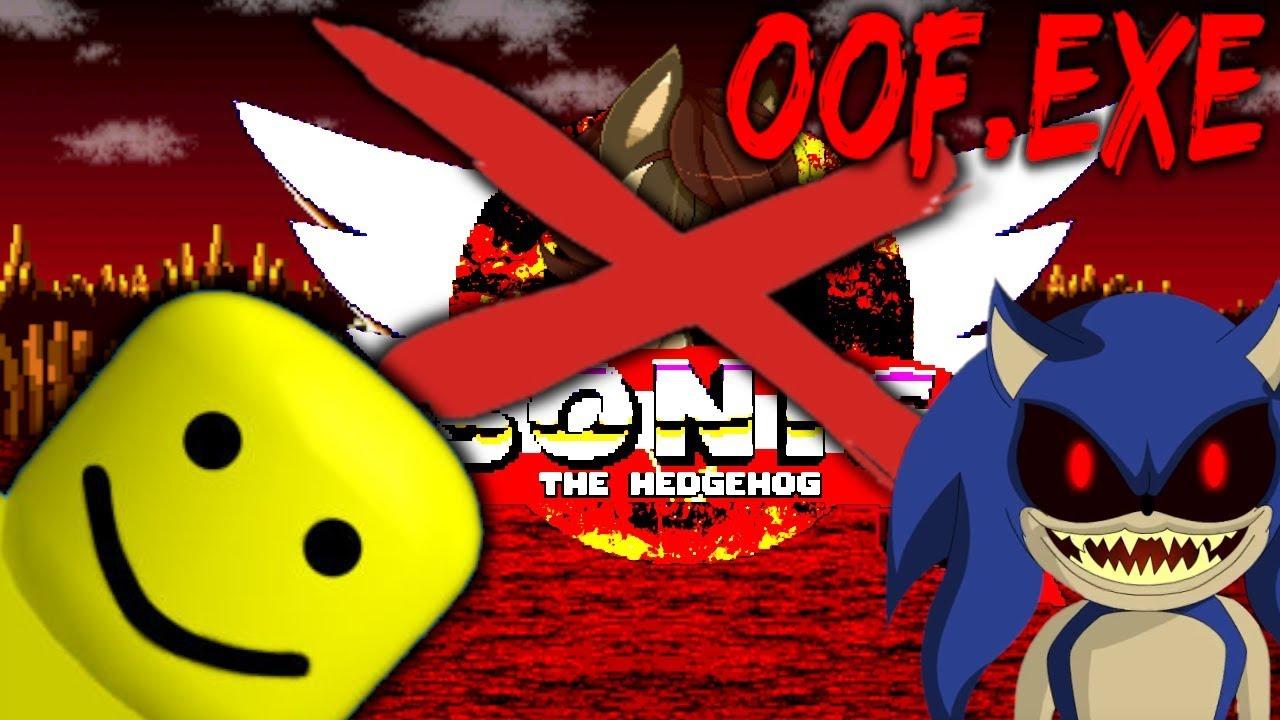 Oof Exe Amazing Sally Exe Roblox Parody Game Sonic Exe Sonicexe