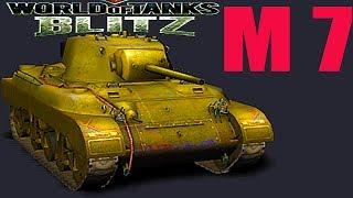 woT Blitz обзор АМЕРИКАНСКОГО ТАНКА М 7 американский легкий танк М 7 новичкам World of Tanks Blitz
