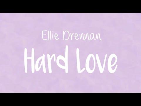 Ellie Drennan - Hard Love (Lyric Video)