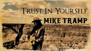 Mike Tramp - Trust In Yourself (official music video)