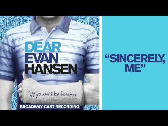 Original Broadway Cast of Dear Evan Hansen – Sincerely, Me Lyrics