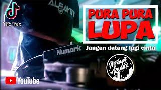 Download Lagu DJ PURA PURA LUPA  || Jangan datang lagi cinta || Remix Slow || Lagu Tiktok Mantap mp3