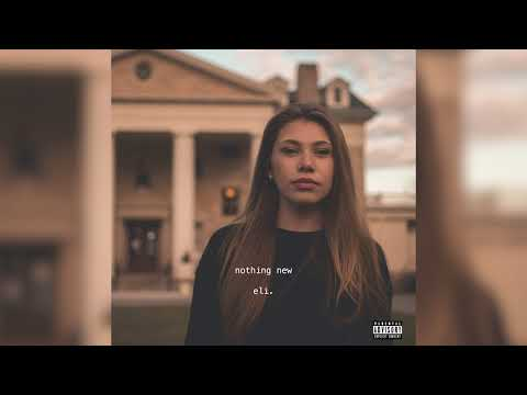 nothing new - eli. (official audio)