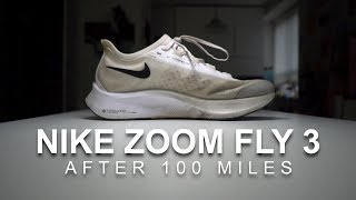 Nike Zoom Fly 3 - After 100 Miles
