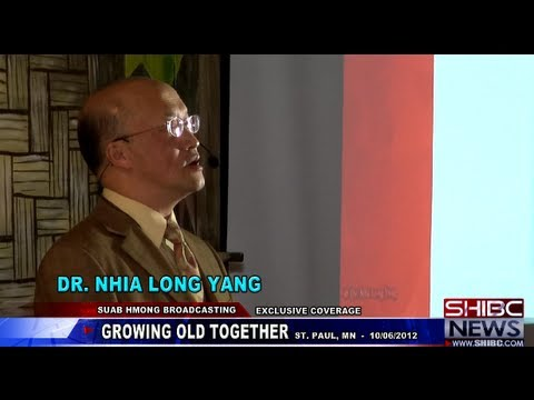 Suab Hmong News:  Exclusive Coverage on Dr. Nhia Long Yang Keynote Speaker on 'GROWING OLD TOGETHER'