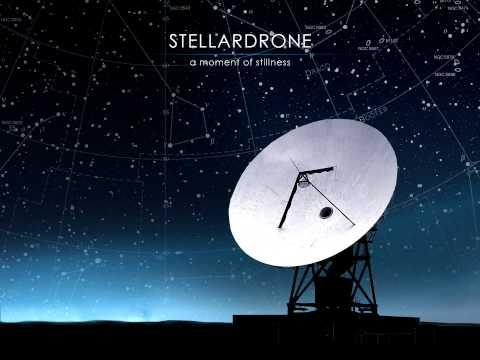 Stellardrone - A Moment Of Stillness [HD] [Full EP]
