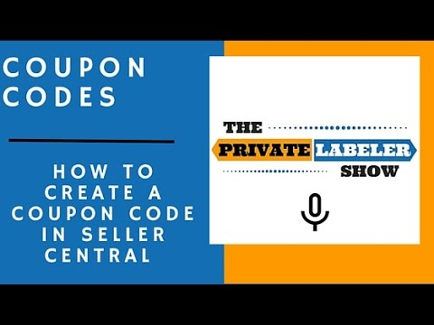 How To Create A Coupon Code In Amazon Seller Central - [Amazon Seller]