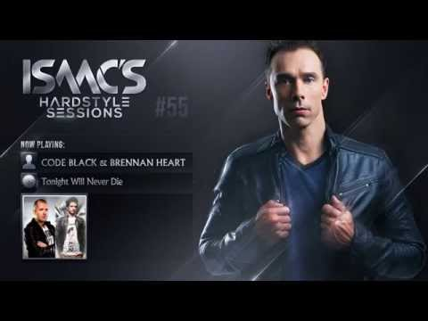 Isaac's Hardstyle Sessions: Episode #55 (March...